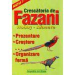 Crescătoria de fazani - hobby, afacere