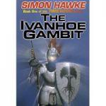 Ivanhoe Gambit, the   ( Seria : Timewars # 1 )