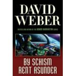 By Shism Rent Asunder ( Seria 'Safehold # 2 )