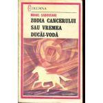 Zodia cancerului sau Vremea Ducăi-Vodă
