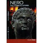 Nero, fiul vitreg al istoriei