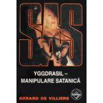 SAS - Yggdrasil - Manipulare satanica