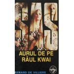 SAS - Aurul de pe raul Kwai