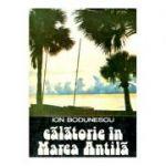 Călătorie în Marea Antilă