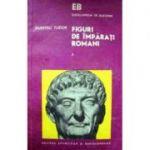 Figuri de împărați romani ( 3 vol. )
