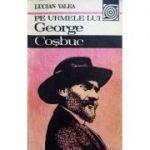 Pe urmele lui George Coșbuc