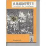 A bientot 1. Franzosisch fur Erwachsene - arbeitsbuch
