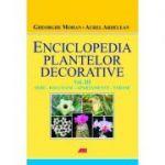 Enciclopedia plantelor decorative ( Vol. III - Sere / Balcoane / Apartamente / Terase )