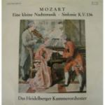 MOZART: Eine kleine Nachtmusik * Sinfonie K. V. 136 ( vinil )