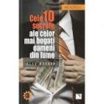 Cele 10 secrete ale celor mai bogați oameni din lume