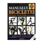 Manualul bicicletei. Utilizare, întreținere, reparații