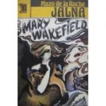 Mary Wakefield ( JALNA - vol. XIII )