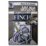 Moştenirea lui Finch ( JALNA - vol. III )