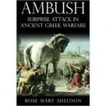 Ambush. Surprise Attack in Ancient Greek Warfare