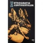 Etnografia continentelor. Studii de etnografie generală ( Vol. II, partea I - Asia )
