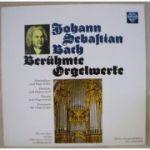 BACH - Beruhmte Orgelwerke ( vinil )