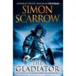 The Gladiator ( EAGLES OF THE EMPIRE 9 )