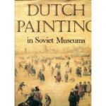 Dutch Painting in Soviet Museums