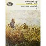 Antologie de poezie rusă. Perioada clasică ( vol. I )