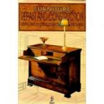 Furniture Repair and Construction. Styles, restoring and projects. Step by step