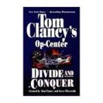Divide and Conquer ( Tom Clancy's Op Center No. 7 )