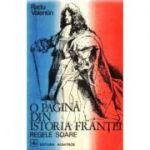 O pagină din istoria Franței - Regele Soare