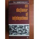 Un dicționar al înțelepciunii. Cugetări antice și moderne