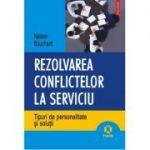 Rezolvarea conflictelor la serviciu. Tipuri de personalități și soluții
