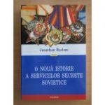 O nouă istorie a serviciilor secrete sovietice
