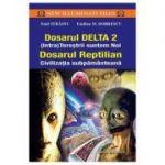Dosarul DELTA 2 * Dosarul Reptilian