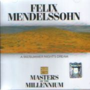 Felix MENDELSSOHN : A Midsummer Night's Dream  (CD)