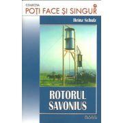 Poti face si singur - Rotorul Savonius