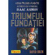 Triumful Fundaţiei ( A Doua Trilogie a Fundaţiei )