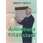 Autostrada finaciara ( audiobook)