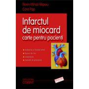 Infarctul de miocard. Carte pentru pacienţi