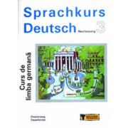Sprachkurs Deutsch - Curs de limba germană ( vol. 3 )
