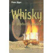 Whisky în producţie casnică