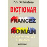 Dicţionar francez - român de cuvinte, expresii şi locuţiuni