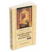 Legendele, miturile şi simbolurile Francmasoneriei