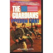 Freedom Fight ( Seria The Guardians # 10 )