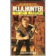 Mountain Massacre ( Seria: M. I. A. Hunter # 4 )