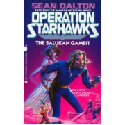 Salukan Gambit, the  ( Seria : Operation Starhawks # 6 )