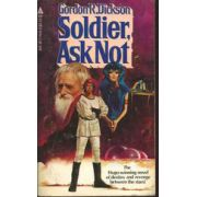 Soldier, Ask Not ( Premiul HUGO, Seria: Dorsai )
