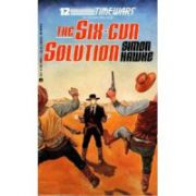 Six-Gun Solution, the  ( Seria :  Timewars # 12 )