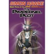 Pimpernel Plot, the ( Seria : Timewars # 3 )