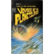 Voyage of the Planetslayer ( Seria: Tales of the Concordat # 2 )