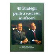 40 Strategii pentru succesul în afaceri