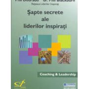 Şapte secrete ale liderilor inspiraţi