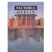 Factorul Merlin - chei către regatul organizaţional