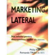 Marketing lateral - noi tehnici pentru descoperirea ideilor de succes